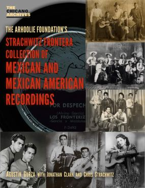 Strachwitz Frontera Collection of Mexican and Mexican American Recordings Book