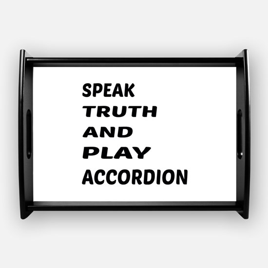 speak_truth_and_play_accordion_coffee_tray.jpg