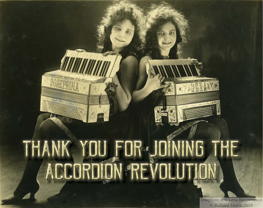 """Thank You For Joining the Accordion Revolution"" text below photo of sisters with accordions"