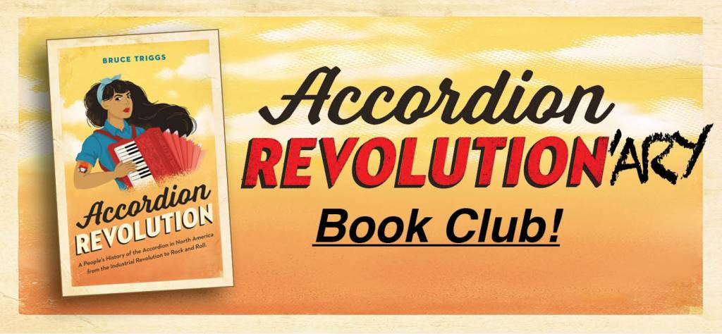 "Banner graphic: Yellow ""cloudy sunrise sky"" background. Accordion Revolution book cover floating on left. Right hand text: ""Accordion Revolution-ary Book Club!"" [with ""-ary"" added after ""Revolution,"" like a graffiti tag]"