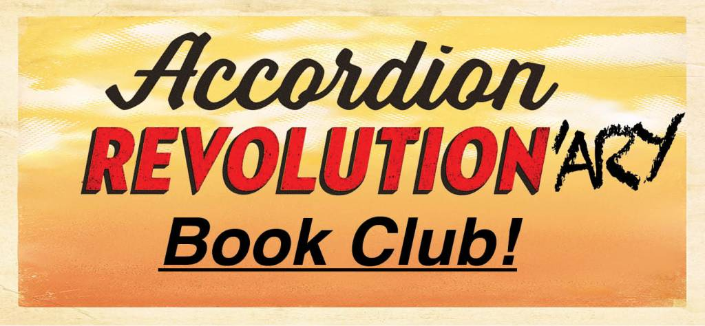 "Text Graphic: Yellow ""cloudy sunrise sky"" background. Text: ""Accordion Revolution-ary Book Club!"" [with ""-ary"" added after ""Revolution,"" like a graffiti tag]"