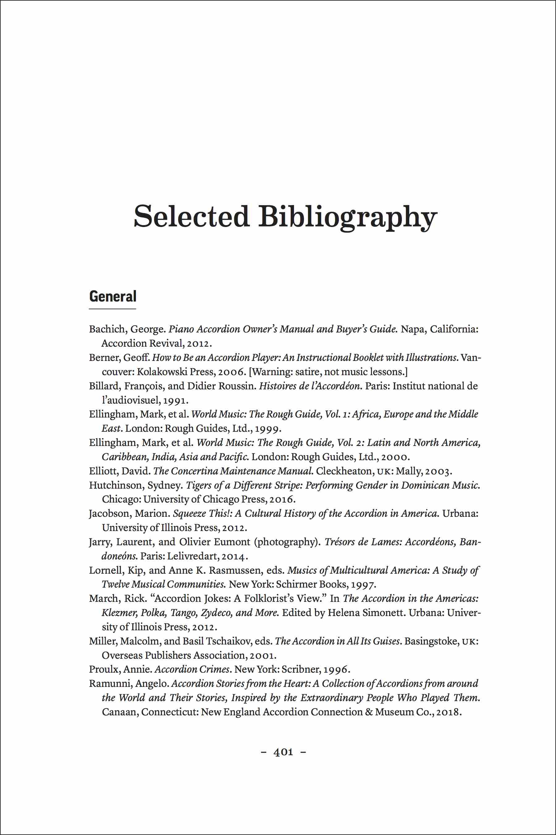 """Selected Bibliography"" opening page 401. Text starts: ""General: 1-Apr-2017 12:54 Bachich, George Piano Accordion Owner's Manual and Buyer's Guide 2012."" Followed by a page full o fsimilar references."